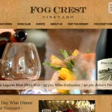 PROJECT: Fog Crest Vineyard / ROLE: Graphic Deisgn, Web Development, CMS Setup